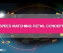 Speed matching - retail concepts