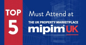 Top 5 Must Attend MIPIM UK