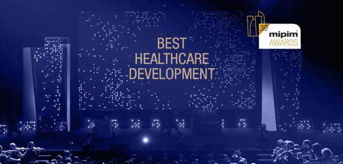 Best of the best: Healthcare development – MIPIM Awards 2020