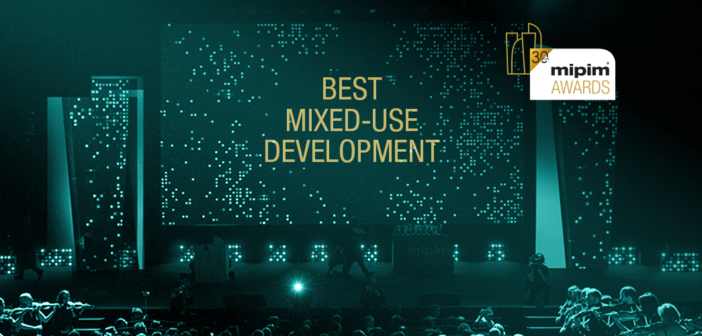 Best of the best: Mixed-Use Development – MIPIM Awards 2020